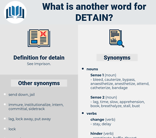 detain, synonym detain, another word for detain, words like detain, thesaurus detain