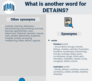 detains, synonym detains, another word for detains, words like detains, thesaurus detains