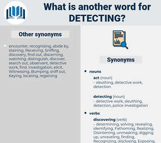 detecting, synonym detecting, another word for detecting, words like detecting, thesaurus detecting