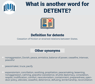 detente, synonym detente, another word for detente, words like detente, thesaurus detente