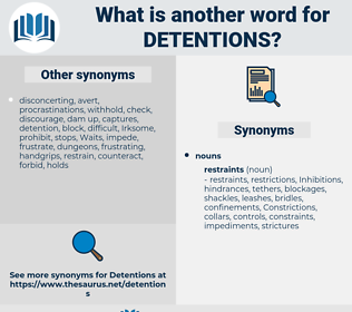 detentions, synonym detentions, another word for detentions, words like detentions, thesaurus detentions