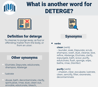 deterge, synonym deterge, another word for deterge, words like deterge, thesaurus deterge