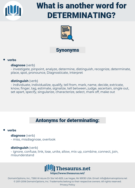 determinating, synonym determinating, another word for determinating, words like determinating, thesaurus determinating