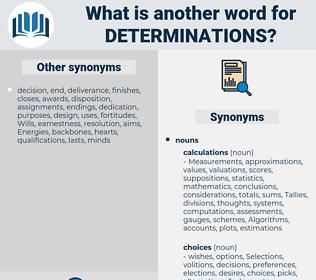 determinations, synonym determinations, another word for determinations, words like determinations, thesaurus determinations
