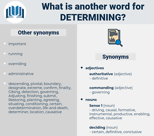 determining, synonym determining, another word for determining, words like determining, thesaurus determining