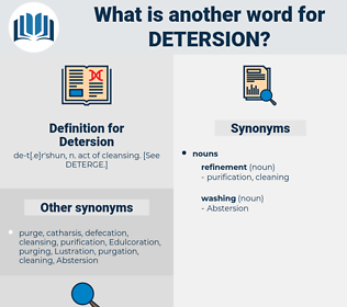 Detersion, synonym Detersion, another word for Detersion, words like Detersion, thesaurus Detersion