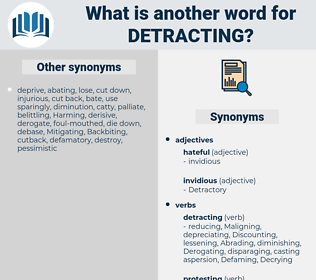 Detracting, synonym Detracting, another word for Detracting, words like Detracting, thesaurus Detracting