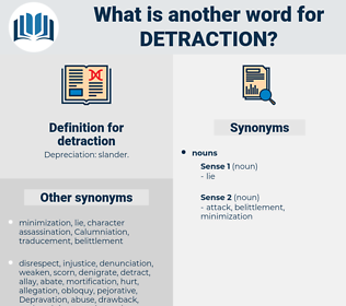 detraction, synonym detraction, another word for detraction, words like detraction, thesaurus detraction