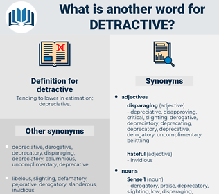 detractive, synonym detractive, another word for detractive, words like detractive, thesaurus detractive