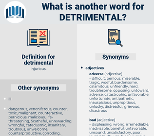 detrimental, synonym detrimental, another word for detrimental, words like detrimental, thesaurus detrimental