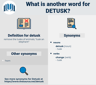 detusk, synonym detusk, another word for detusk, words like detusk, thesaurus detusk