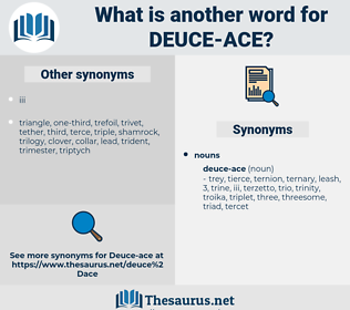 deuce-ace, synonym deuce-ace, another word for deuce-ace, words like deuce-ace, thesaurus deuce-ace