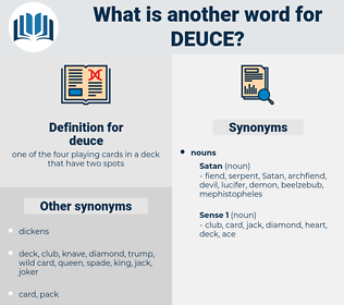deuce, synonym deuce, another word for deuce, words like deuce, thesaurus deuce