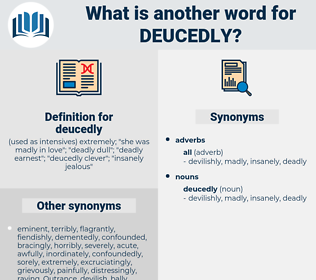 deucedly, synonym deucedly, another word for deucedly, words like deucedly, thesaurus deucedly