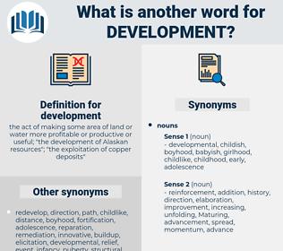 development, synonym development, another word for development, words like development, thesaurus development