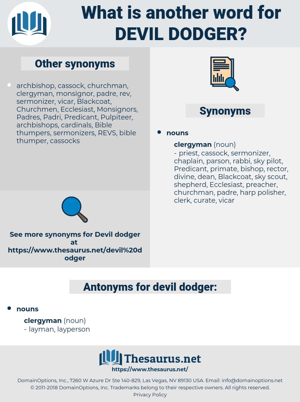 devil dodger, synonym devil dodger, another word for devil dodger, words like devil dodger, thesaurus devil dodger