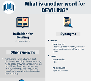 Deviling, synonym Deviling, another word for Deviling, words like Deviling, thesaurus Deviling