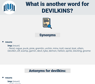 devilkins, synonym devilkins, another word for devilkins, words like devilkins, thesaurus devilkins
