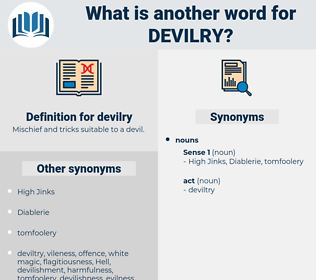 devilry, synonym devilry, another word for devilry, words like devilry, thesaurus devilry