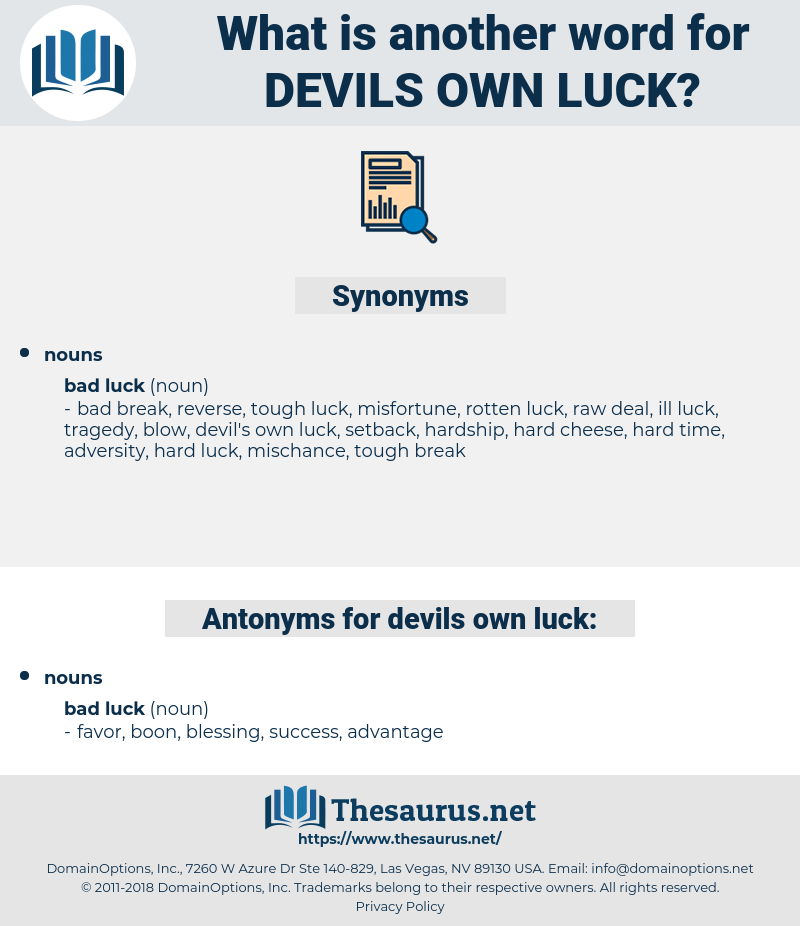 devils own luck, synonym devils own luck, another word for devils own luck, words like devils own luck, thesaurus devils own luck