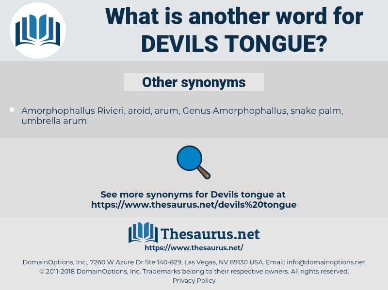 devils tongue, synonym devils tongue, another word for devils tongue, words like devils tongue, thesaurus devils tongue