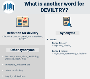 deviltry, synonym deviltry, another word for deviltry, words like deviltry, thesaurus deviltry
