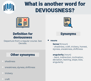 deviousness, synonym deviousness, another word for deviousness, words like deviousness, thesaurus deviousness