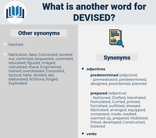 Devised, synonym Devised, another word for Devised, words like Devised, thesaurus Devised