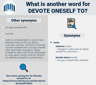devote oneself to, synonym devote oneself to, another word for devote oneself to, words like devote oneself to, thesaurus devote oneself to