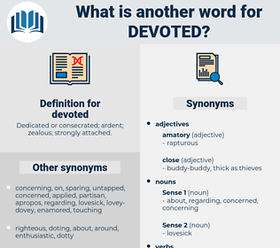 devoted, synonym devoted, another word for devoted, words like devoted, thesaurus devoted