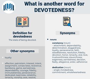 devotedness, synonym devotedness, another word for devotedness, words like devotedness, thesaurus devotedness