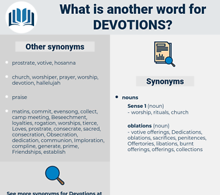 devotions, synonym devotions, another word for devotions, words like devotions, thesaurus devotions