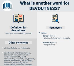 devoutness, synonym devoutness, another word for devoutness, words like devoutness, thesaurus devoutness