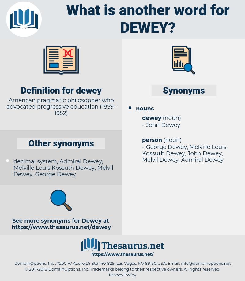 dewey, synonym dewey, another word for dewey, words like dewey, thesaurus dewey
