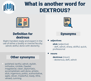 dextrous, synonym dextrous, another word for dextrous, words like dextrous, thesaurus dextrous