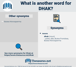 dhak, synonym dhak, another word for dhak, words like dhak, thesaurus dhak