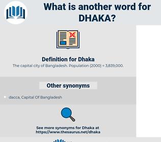 Dhaka, synonym Dhaka, another word for Dhaka, words like Dhaka, thesaurus Dhaka