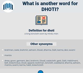dhoti, synonym dhoti, another word for dhoti, words like dhoti, thesaurus dhoti