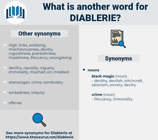 Diablerie, synonym Diablerie, another word for Diablerie, words like Diablerie, thesaurus Diablerie