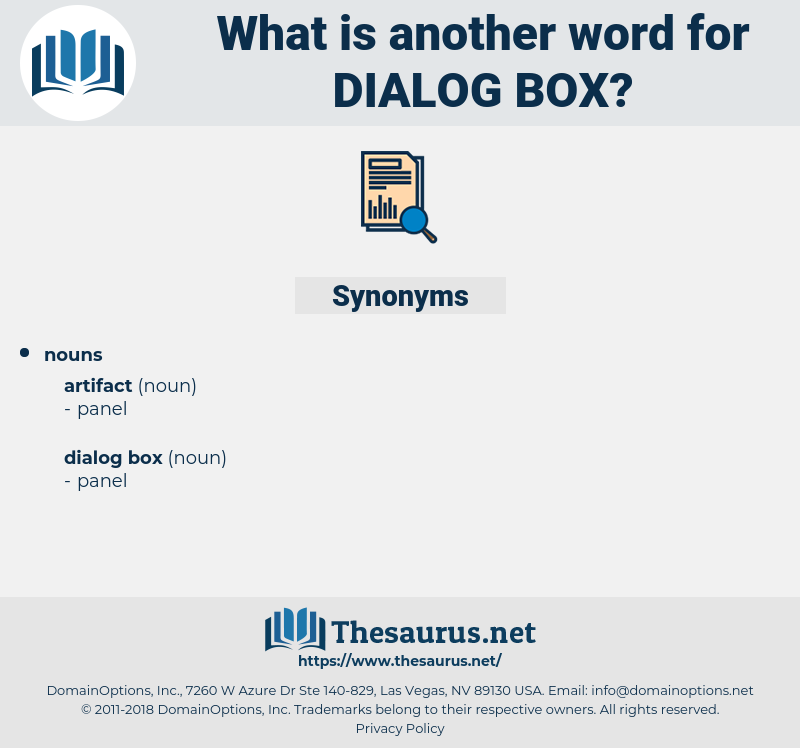 dialog box, synonym dialog box, another word for dialog box, words like dialog box, thesaurus dialog box