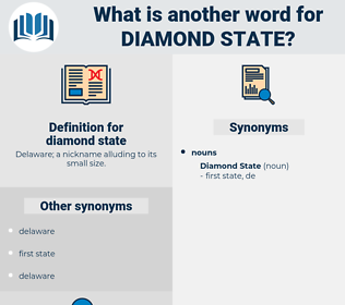 diamond state, synonym diamond state, another word for diamond state, words like diamond state, thesaurus diamond state