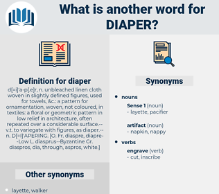 diaper, synonym diaper, another word for diaper, words like diaper, thesaurus diaper