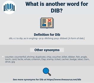 Dib, synonym Dib, another word for Dib, words like Dib, thesaurus Dib