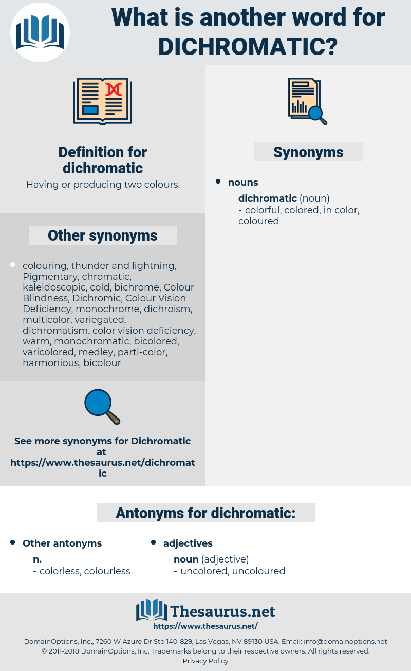 dichromatic, synonym dichromatic, another word for dichromatic, words like dichromatic, thesaurus dichromatic
