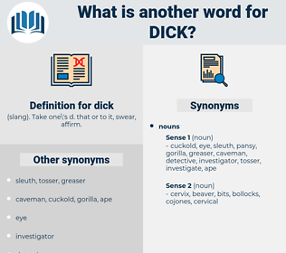 dick, synonym dick, another word for dick, words like dick, thesaurus dick