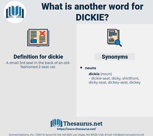 dickie, synonym dickie, another word for dickie, words like dickie, thesaurus dickie