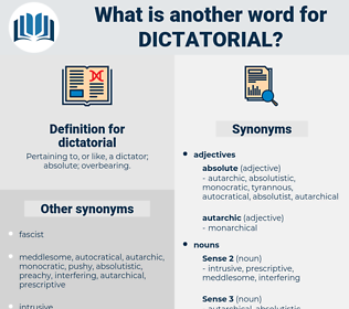 dictatorial, synonym dictatorial, another word for dictatorial, words like dictatorial, thesaurus dictatorial