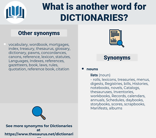 Dictionaries, synonym Dictionaries, another word for Dictionaries, words like Dictionaries, thesaurus Dictionaries
