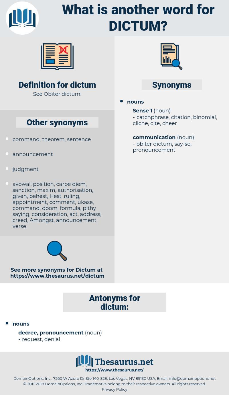 dictum, synonym dictum, another word for dictum, words like dictum, thesaurus dictum