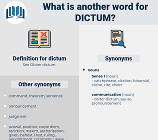 dictum, synonym dictum, another word for dictum, words like dictum, thesaurus dictum